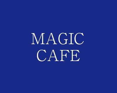 MAGIC  CAFE(再)